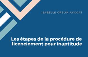 Les etapes de la procedure de licenciement pour inaptitude