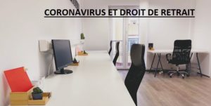 CORONAVIRUS ET DROIT DE RETRAIT